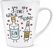 You Are The Gin To My Tonic 12oz Latte Becher