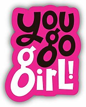 You Go Girl Slogan - Self-Adhesive Sticker Car