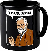 Your Mom - Freud Tasse