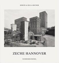 Zeche Hannover als Buch von Bernd Becher/ Hilla