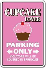 Zitat Aluminium Sign Cupcake Lover Parking Sign Backen Bakery Patisserie Kuchen Dessert Metall Geschenk Schild, Dekoration