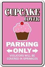 Zitat Aluminium Sign Cupcake Lover Parking Sign
