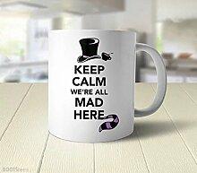 Zitat cbuyncu Christmas Alice im Wunderland We 're All Mad Here Keramik Milch Tasse 11Oz Kaffee Tasse heißen Tee Tasse Thermobecher Persönlichen Geschenk für Männer Frauen, Kinder ihm, Ihr, Vater, Sohn, Tochter, Mutter, Freunde Office Supply