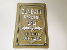 Zündapp parking only - Blechschild 20x30 cm