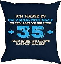 zum 35. Geburtstag Geschenkidee Kissen mit Füllung verdammt sexy zu sein aber ich bin über 35… Polster zum 35 Geburtstag für 35-jährige Dekokissen