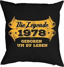 zum 40. Geburtstag Geburtstagsgeschenk für Sie und Ihn Mann Frau Deko Kissen mit Innenkissen LEGENDE Print Jahrgang geboren 1978 Geschenk 40 Geb. 40x40cm : )