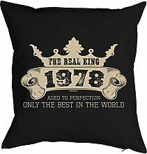 zum 40. Geburtstag Jahrgang geboren 1978 Geschenk Freund für Ihn Mann Deko Kissenbezug REAL KING Print Text Geburtstagsgeschenk Kissenhülle 40x40 cm : )