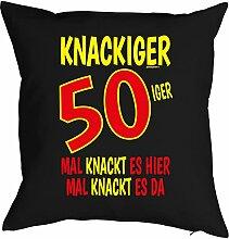zum 50. Geburtstag Geschenkidee Kissen mit Füllung Knackiger 50iger Mal knackt es hier… Polster zum 50 Geburtstag für 50-jährige Dekokissen