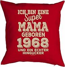 zum 50 Geburtstag Geschenkidee Kissen mit Füllung super Mama geboren 1968 und ein echter Hingucker Polster zum 50. Geburtstag für 50-jähirge Dekokissen